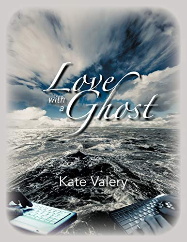 Love with a Ghost By Kate Valery