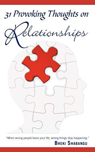 31 Provoking Thoughts On Relationships By Bheki Shabangu