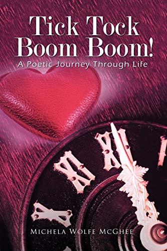 Tick Tock Boom Boom! By Michela Wolfe McGhee
