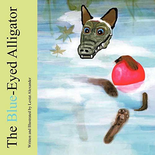 The Blue-Eyed Alligator By Lestat Alexander