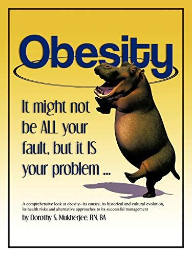 Obesity By Dorothy S. Mukherjee RN BA
