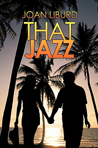 That Jazz By Joan Liburd
