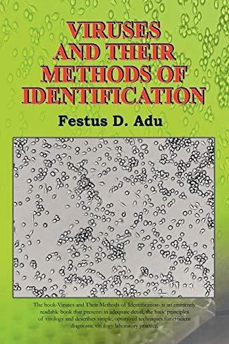 Viruses and Their Methods of Identification By Festus D. Adu