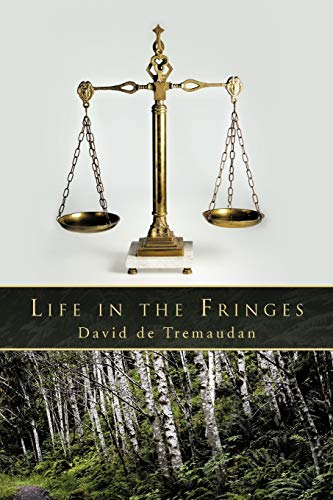 Life in the Fringes By David de Tremaudan