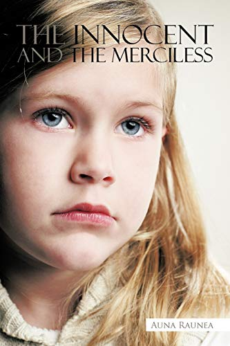 The Innocent and the Merciless By Auna Raunea
