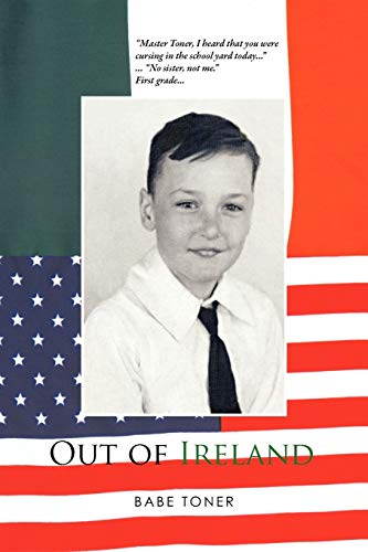 Out of Ireland By Babe Toner