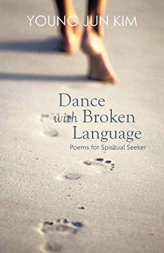 Dance with Broken Language By Young Jun Kim