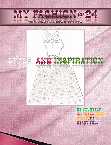 My Fashion @ 24 By Kate Owusu Sekyere