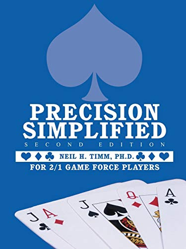 Precision Simplified --- Second Edition By Neil H. Timm Ph. D.