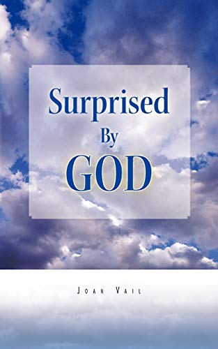 Surprised by God By Joan Vail