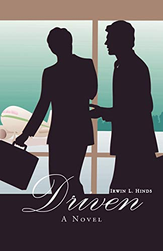 Driven By IRWIN L. HINDS