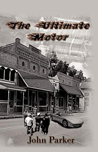 The Ultimate Motor By John Parker