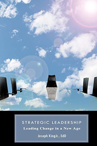 Strategic Leadership By Joseph KingJr. EdD
