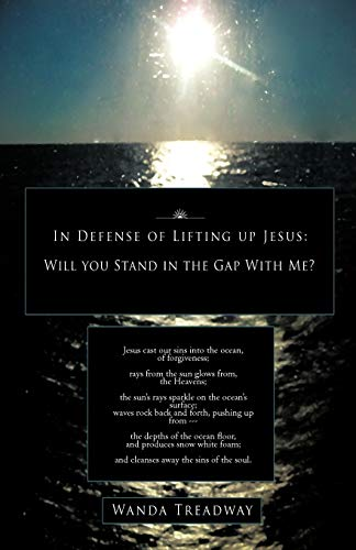 In Defense of Lifting Up Jesus By WANDA TREADWAY