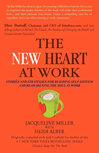 THE New Heart at Work By JACQUELINE MILLER