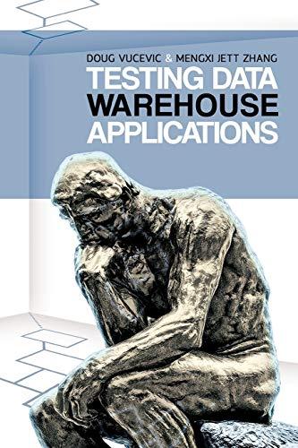 Testing Data Warehouse Applications By Doug Vucevic