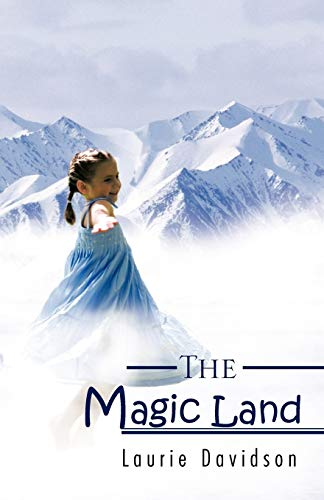 The Magic Land By Laurie Davidson