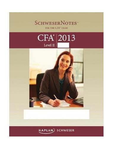 2013 CFA LEVEL 2 SCHWESER STUDY NOTES