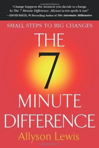 The 7 Minute Difference By Allyson Lewis