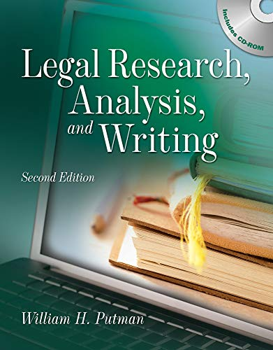 Legal Research, Analysis and Writing By William Putman (Attorney at law)