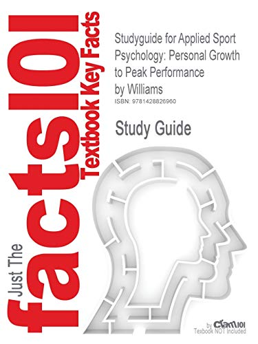 Studyguide for Applied Sport Psychology By Cram101 Textbook Reviews