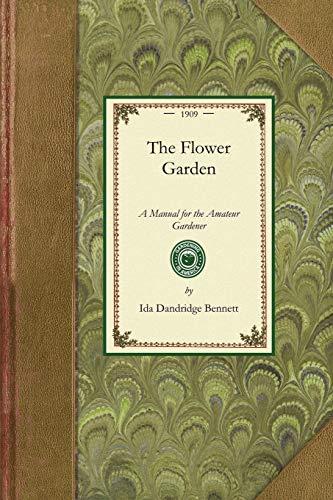 Flower Garden (Manual) By Ida Dandridge Bennett