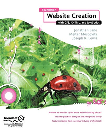 Foundation Website Creation with CSS, XHTML, and JavaScript By Steve Smith