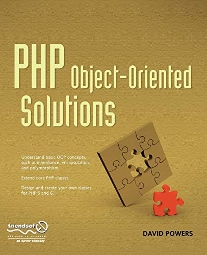 PHP Object - Oriented Solutions By David Powers