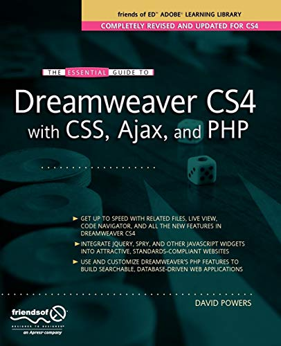 Essential Guide to Dreamweaver CS4 with CSS, Ajax, and PHP by David Powers