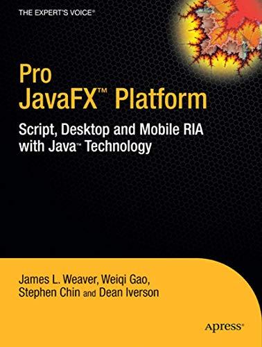 Pro JavaFX (TM) Platform By James Weaver