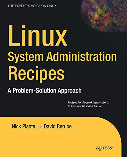 Linux System Administration Recipes: A Problem-Solution Approach by Juliet Kemp