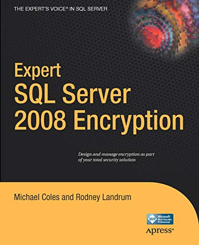 Expert SQL Server 2008 Encryption By Michael Coles