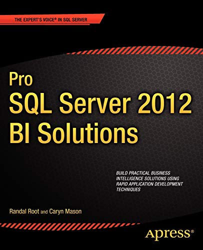 Pro SQL Server 2012 BI Solutions By Randal Root