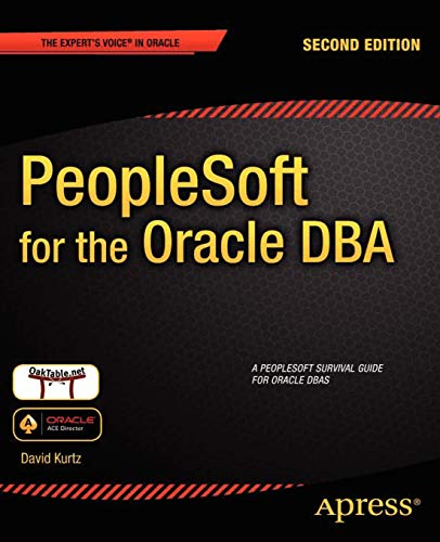PeopleSoft for the Oracle DBA By David Kurtz