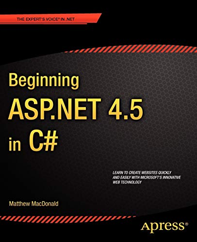 Beginning ASP.Net 4.5 in C# (Experts Voice in .Net) By Matthew MacDonald