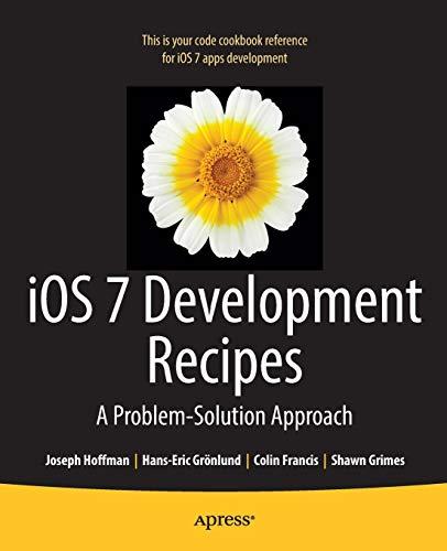 iOS 7 Development Recipes By Hans-Eric Grnlund