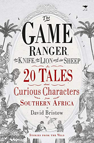 The game ranger, the knife, the lion and the sheep von David Bristow