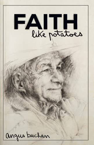 Faith Like Potatoes By Angus Buchan