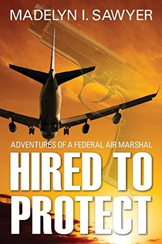 Hired to Protect By M I Sawyer