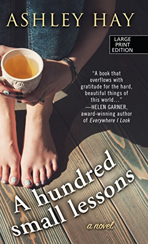 A Hundred Small Lessons By Ashley Hay (University of Western Sydney)