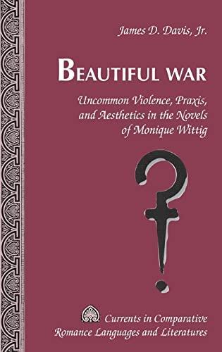 Beautiful War By James D. Davis