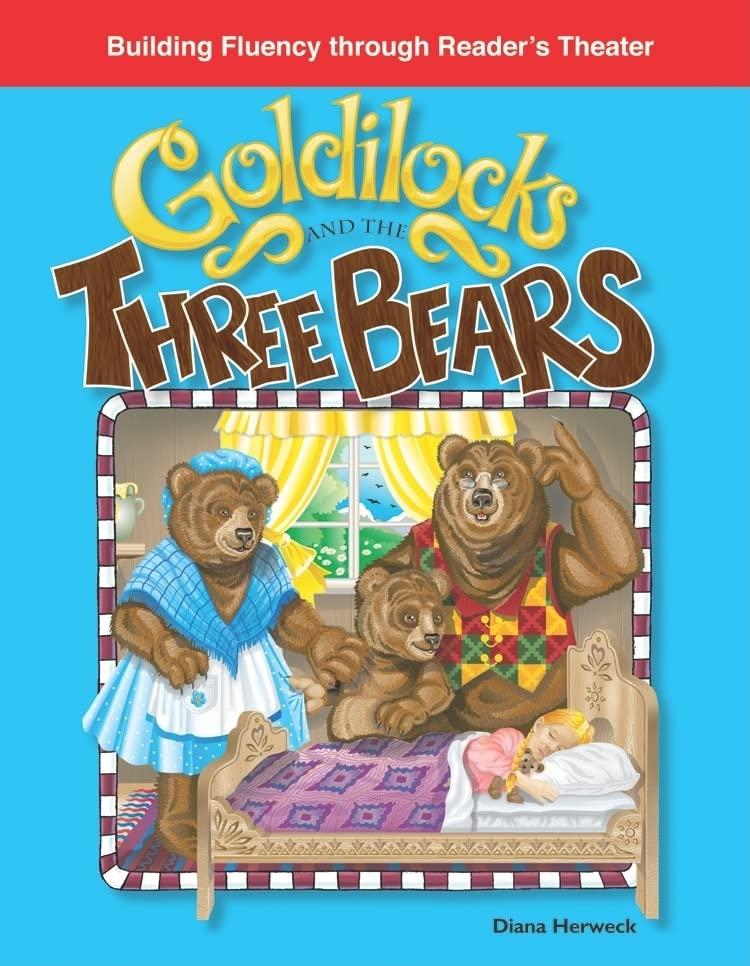 Goldilocks and the Three Bears By Diana Herweck