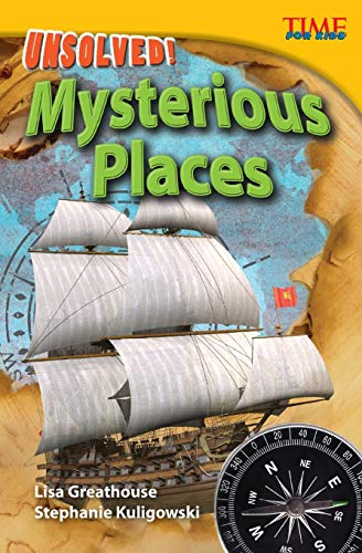 Unsolved! Mysterious Places By Lisa Greathouse