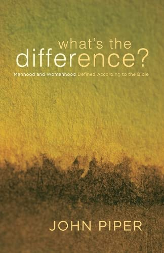 What's the Difference? By John Piper
