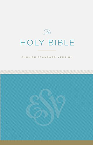 The Holy Bible: ESV Economy Bible by