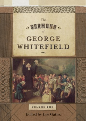 The Sermons of George Whitefield By George Whitefield