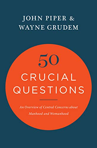 50 Crucial Questions By John Piper