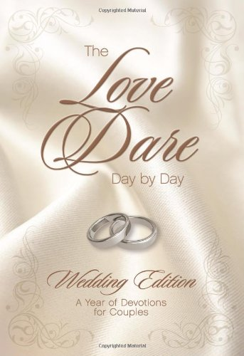 Love Dare Day By Day Wedding Edition, The By Stephen Kendrick