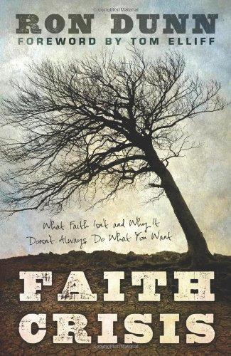 Faith Crisis By Ron Dunn
