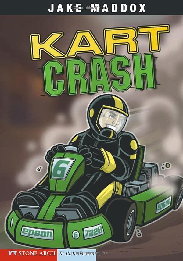 Kart Crash By ,Jake Maddox